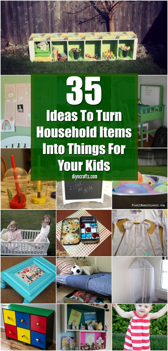35 Projects To Turn Household Items Into Things For Your Kids - DIYnCrafts Exclusive Collection